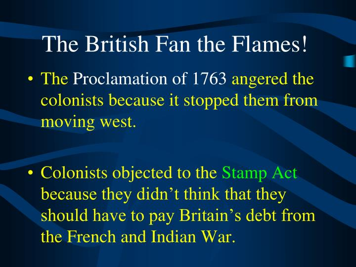 The British Fan the Flames!