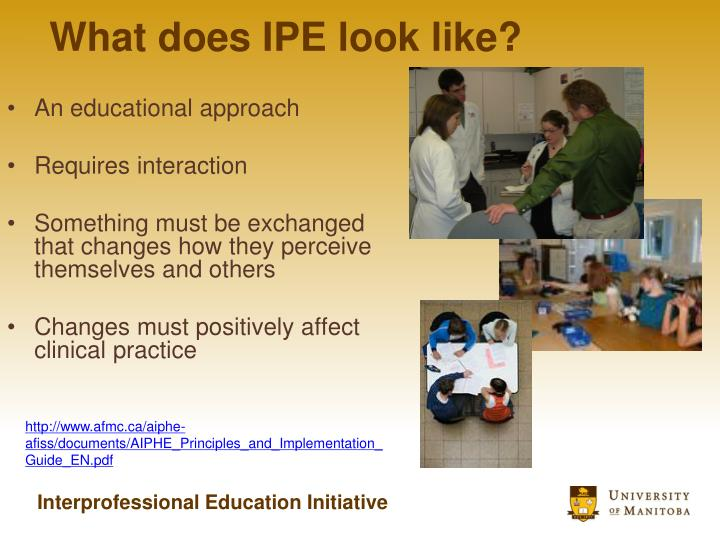 What does IPE look like?