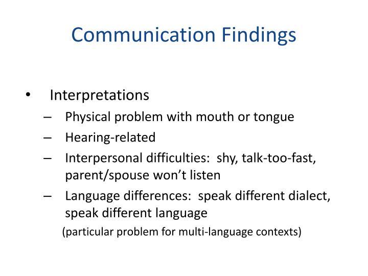 Communication Findings