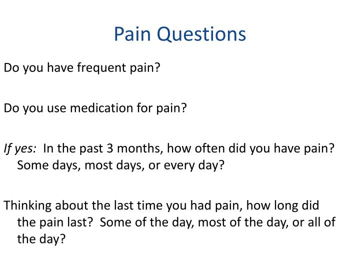 Pain questions
