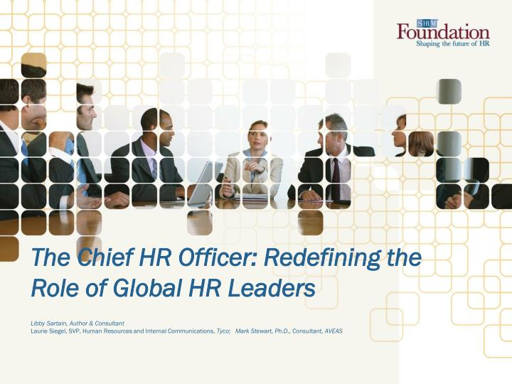 the chief hr officer redefining the role of global hr leaders n.