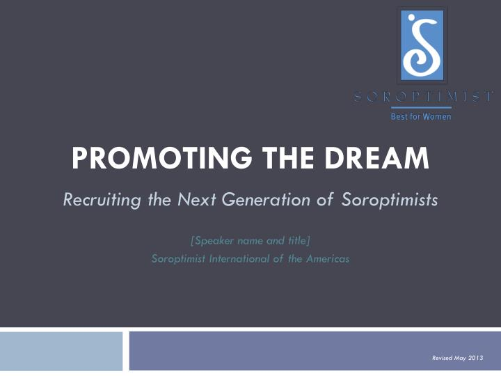 promoting the dream n.