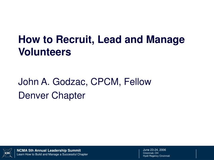 how to recruit lead and manage volunteers n.
