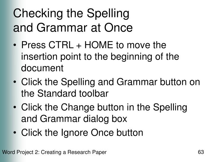 Checking the Spelling