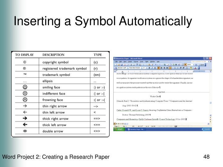 Inserting a Symbol Automatically