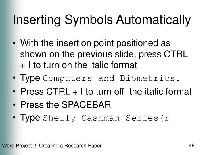 Inserting Symbols Automatically