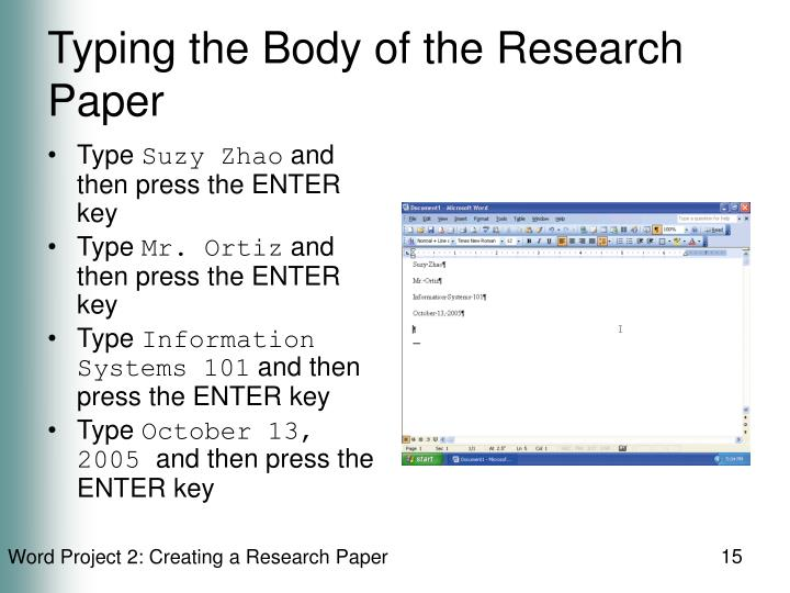 Typing the Body of the Research Paper