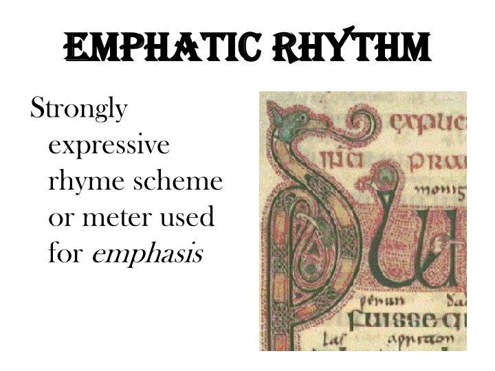 Emphatic Rhythm