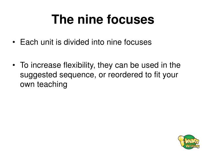 The nine focuses