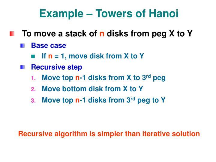 Example – Towers of Hanoi