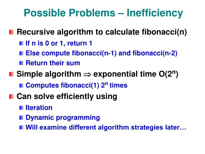 Possible Problems – Inefficiency