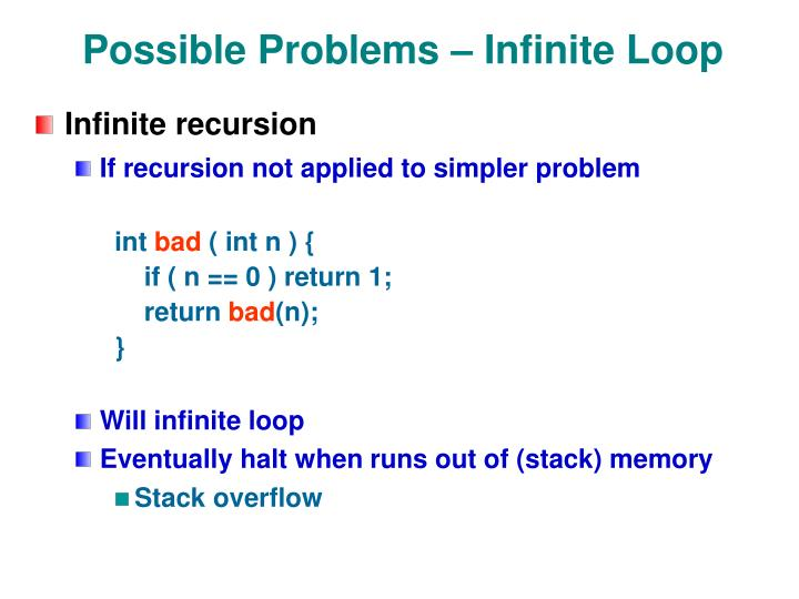 Possible Problems – Infinite Loop