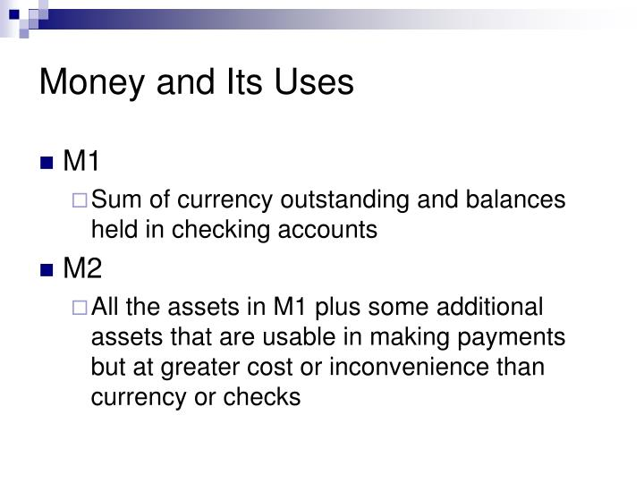 Money and its uses1