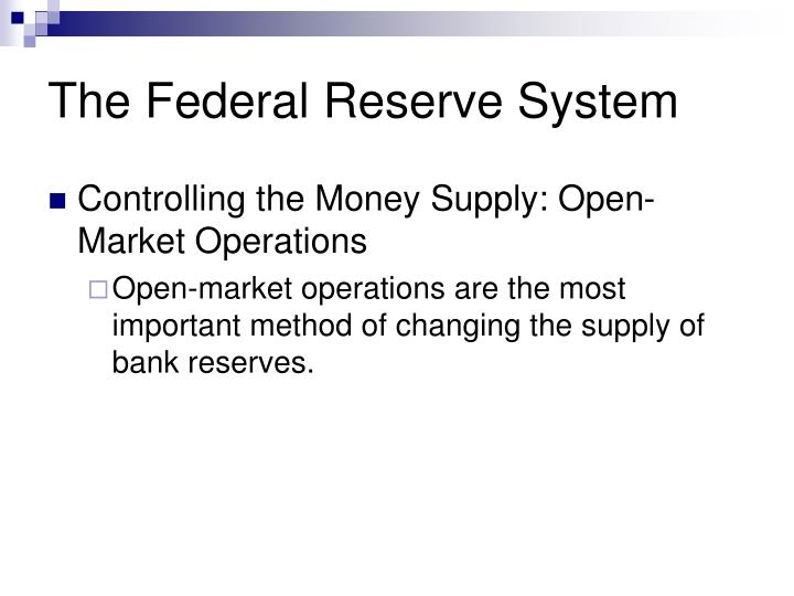 The Federal Reserve System