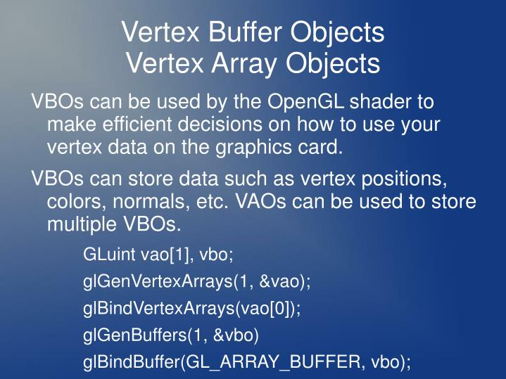 Vertex Buffer Objects