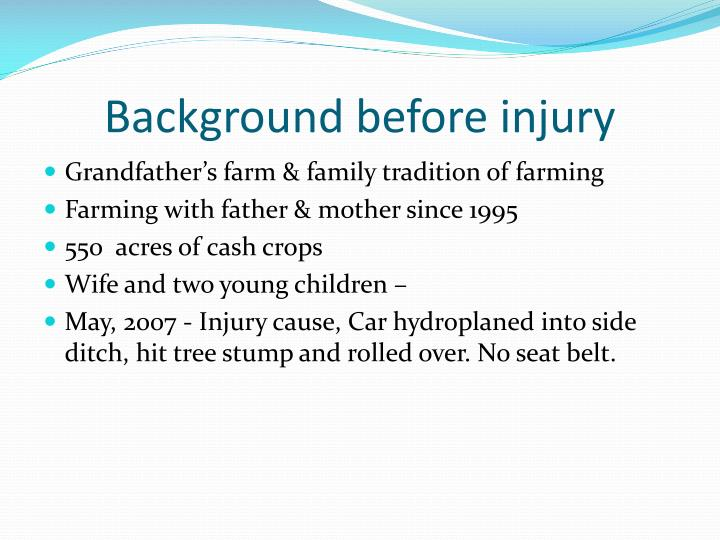 Background before injury