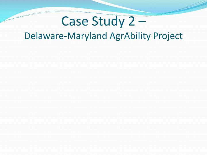 Case Study 2 –