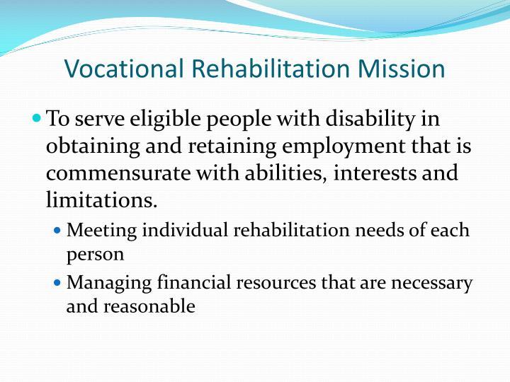 Vocational rehabilitation mission