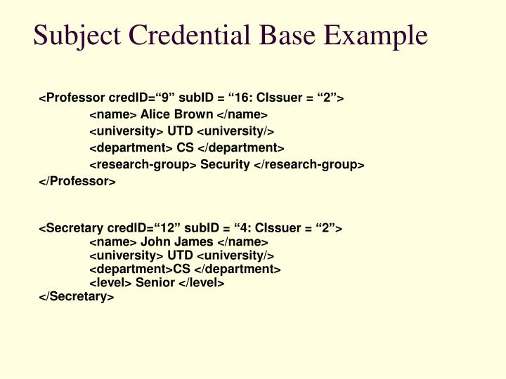 Subject Credential Base Example