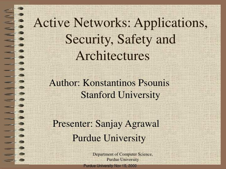 active networks applications security safety and architectures