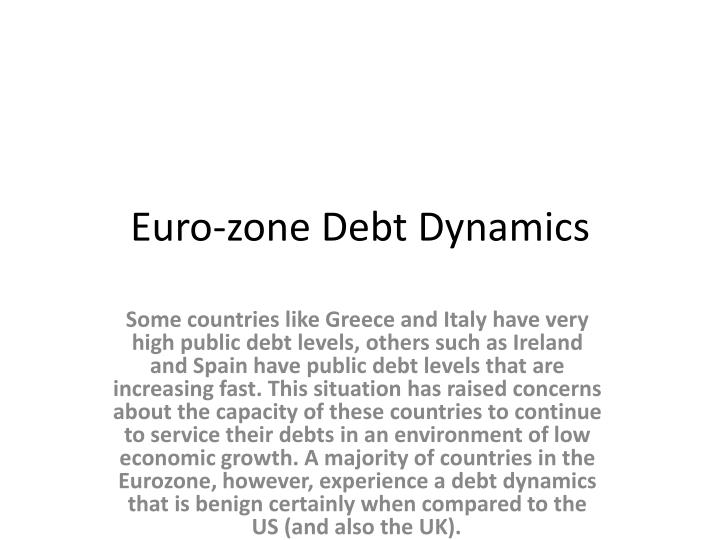 effects of a stronger euro on the eurozone essay Effects of euro zone crisis on us the euro zone crisis affected all economies across the globe and the us, ranked among the strongest.