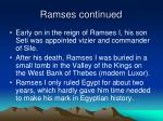 ramses continued