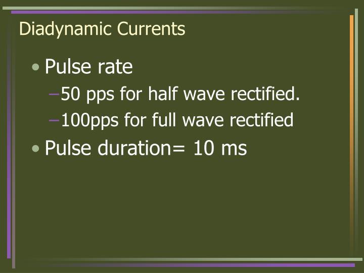 Diadynamic Currents
