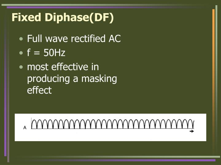 Fixed Diphase(DF)
