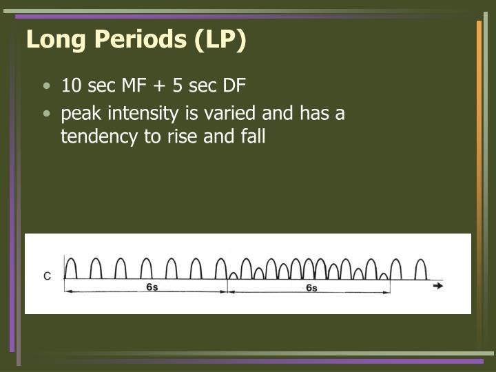 Long Periods (LP)
