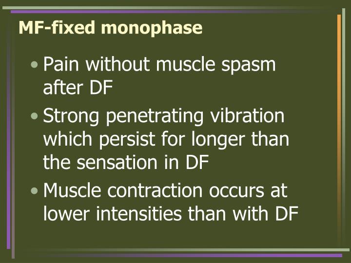 MF-fixed monophase