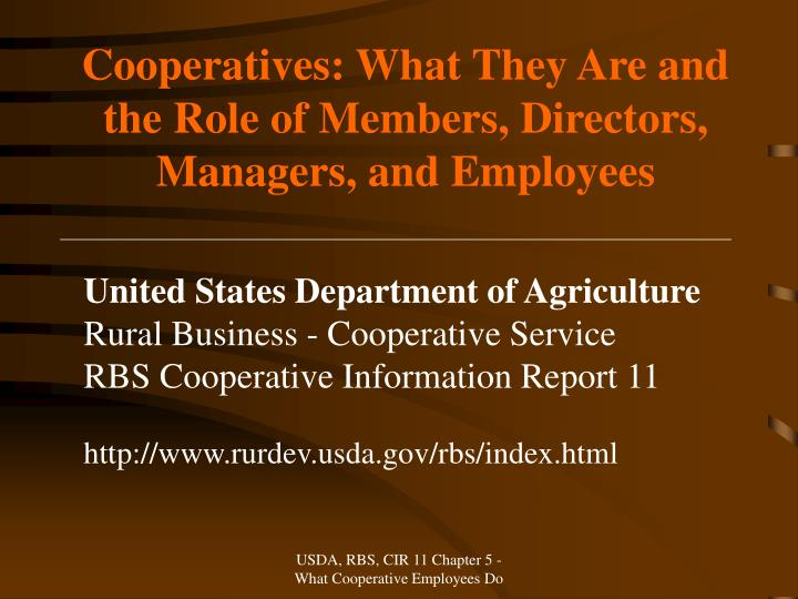 cooperatives what they are and the role of members directors managers and employees n.
