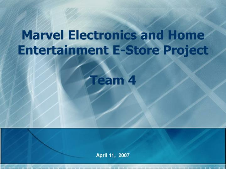 marvel electronics and home entertainment e store project team 4 n.