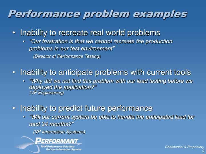 Performance problem examples
