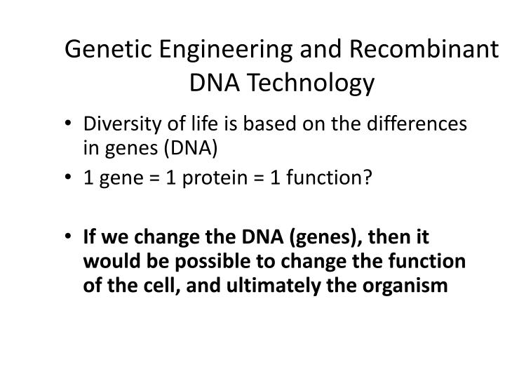 an analysis of using recombinant dna technology to make human haemoglobin Slide 3: recombinant dna technology: recombinant dna molecule: a vector (plasmid /phage/ virus) into which the desired dna fragment has been inserted by use of specific enzymes to enable its cloning in an appropriate host(bacteria.