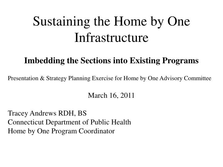 sustaining the home by one infrastructure n.