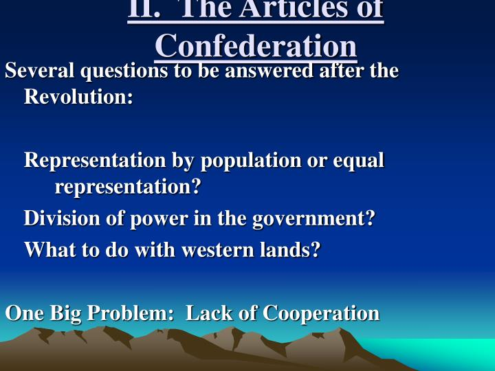 II.  The Articles of Confederation