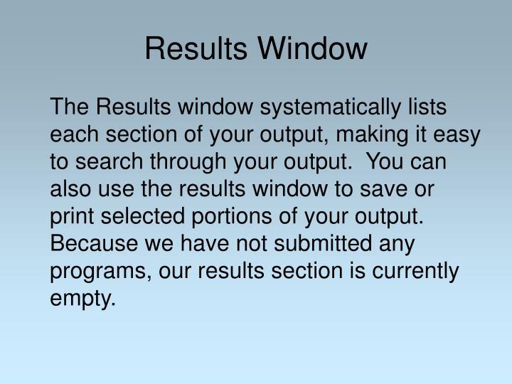 Results Window