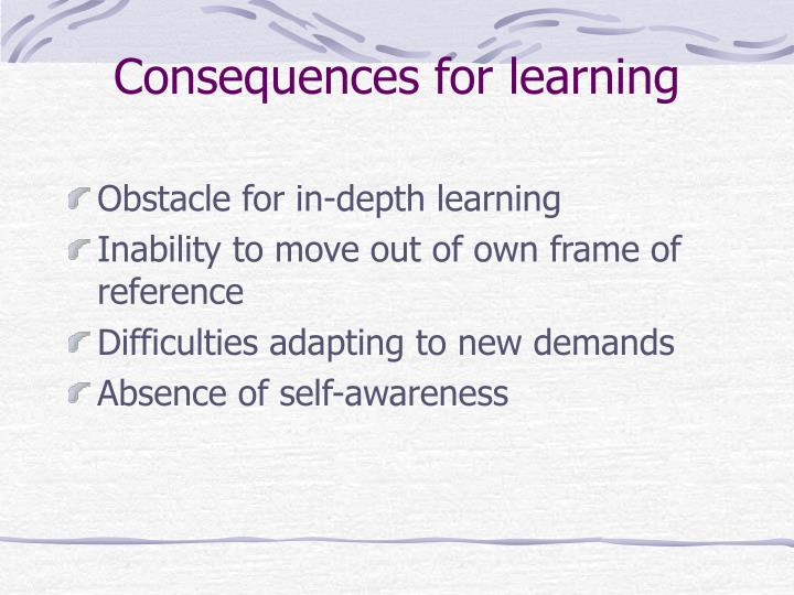 Consequences for learning