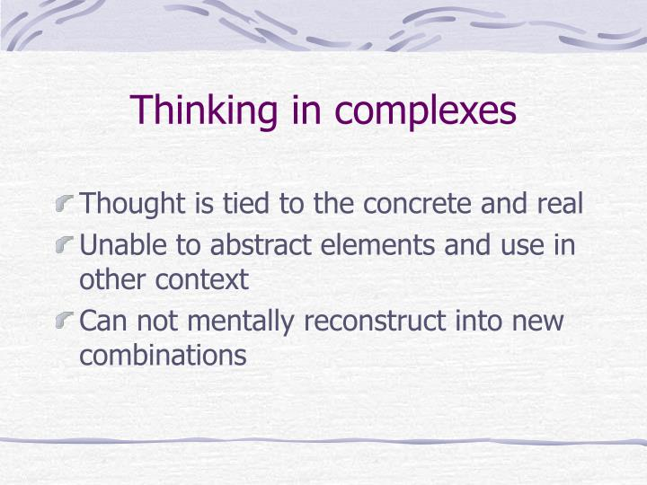 Thinking in complexes