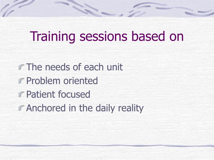 Training sessions based on
