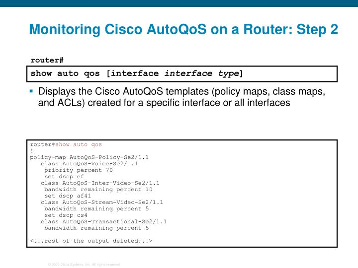 Monitoring Cisco AutoQoS on a Router: Step 2
