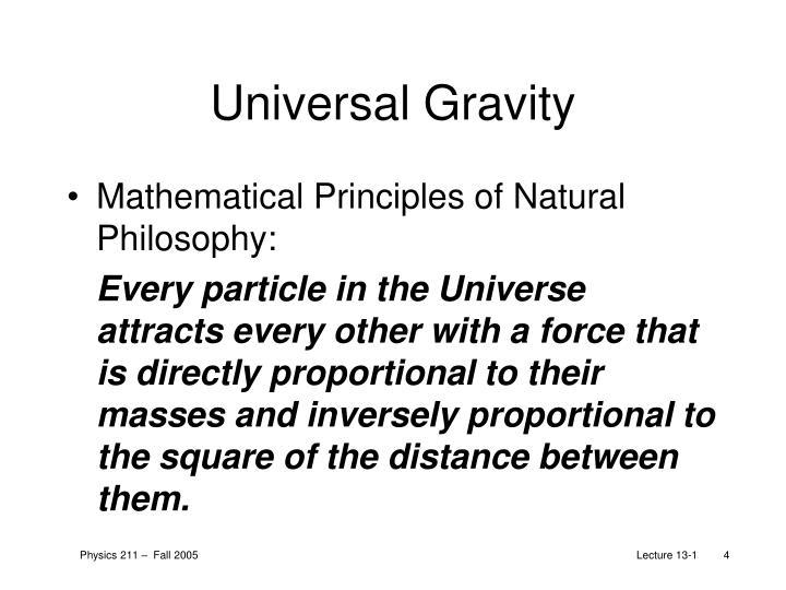 Universal Gravity