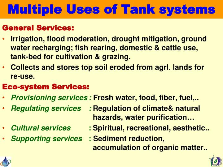 Multiple Uses of Tank systems
