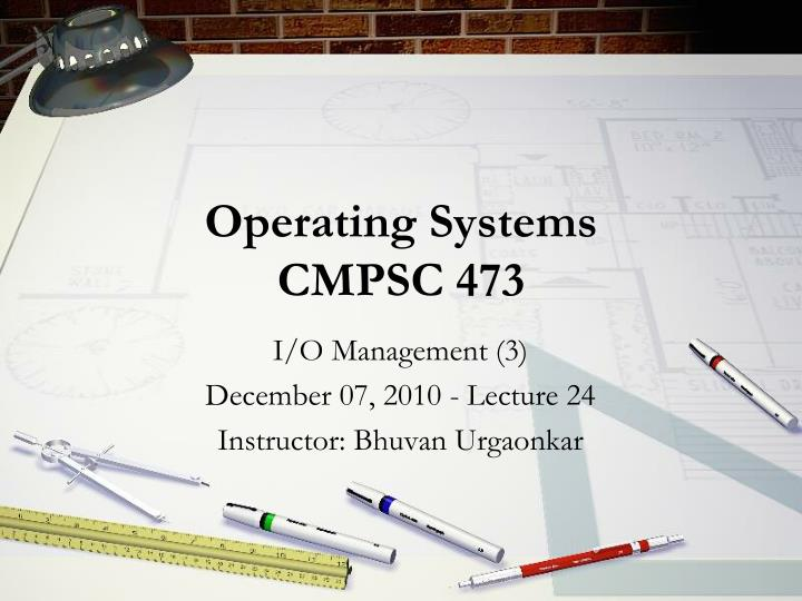 operating systems cmpsc 473 n.