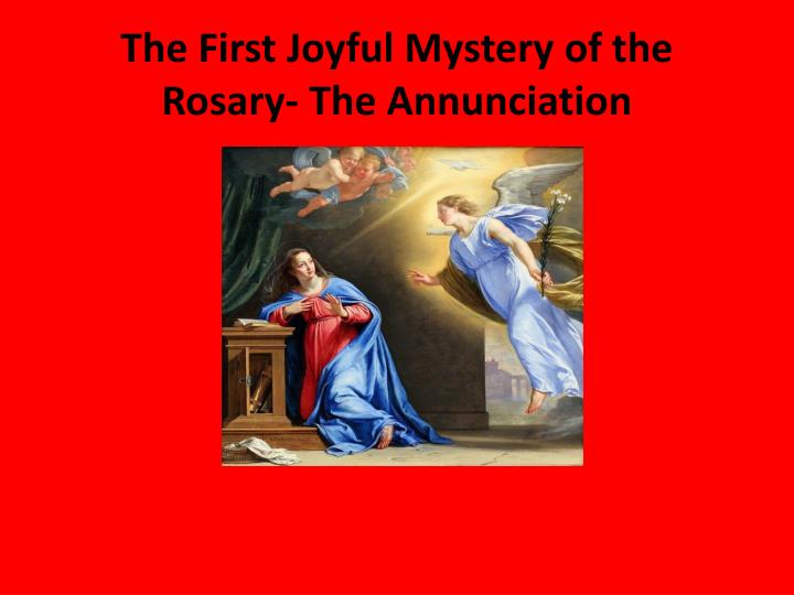 The first joyful mystery of the rosary the annunciation