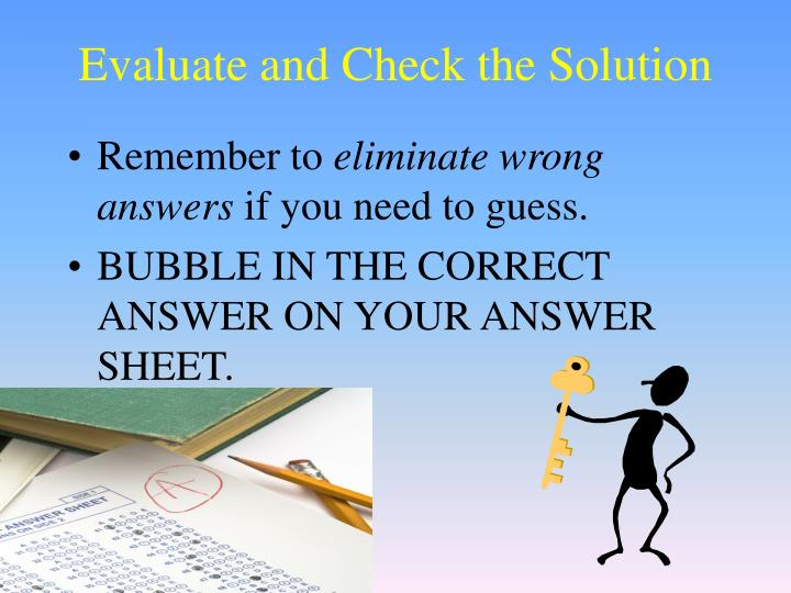 Evaluate and Check the Solution
