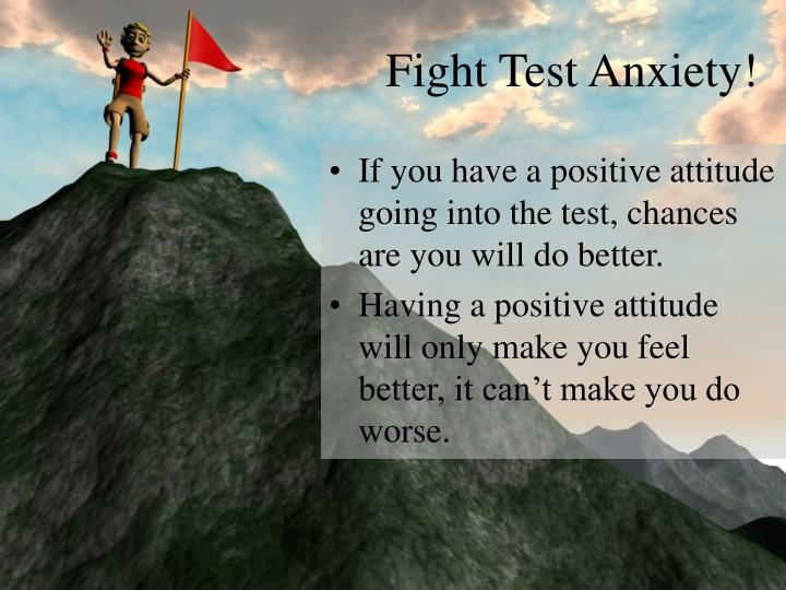 Fight Test Anxiety!