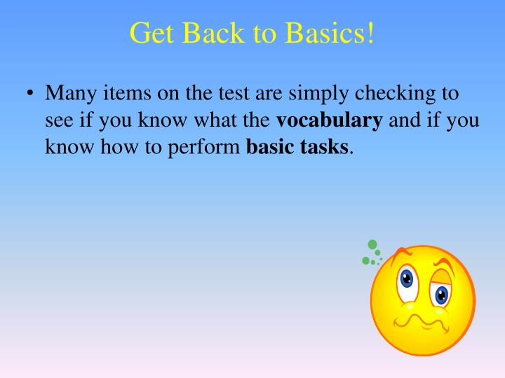 Get Back to Basics!