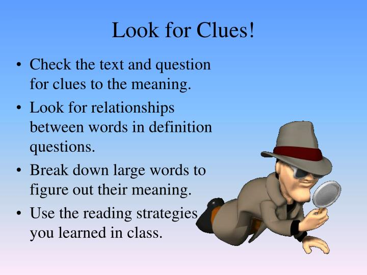 Look for Clues!