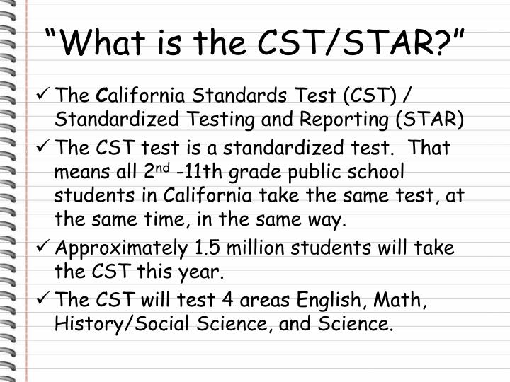"""""""What is the CST/STAR?"""""""